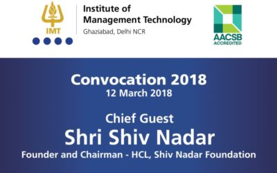IMT Ghaziabad hosts Shri Shiv Nadar as the Chief Guest at IMTG Convocation 2018