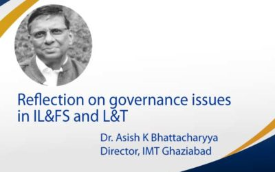 Reflection on governance issues in IL&FS and L&T