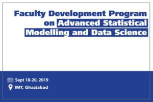 Faculty Development Program on Advanced Statistical Modelling and Data Science