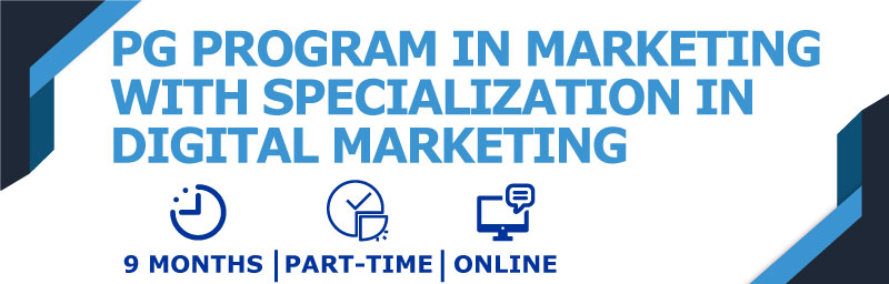 PG Program in Marketing with Specialization in Digital Marketing