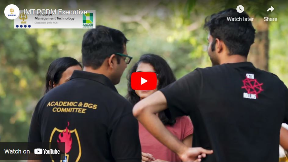 IMT PGDM Executive Video
